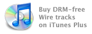 Buy Wire tracks from iTunes Plus